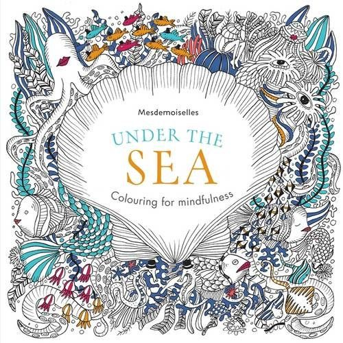 Under The Sea Colouring For Mindfulness Amazoncouk Mesdemoiselles
