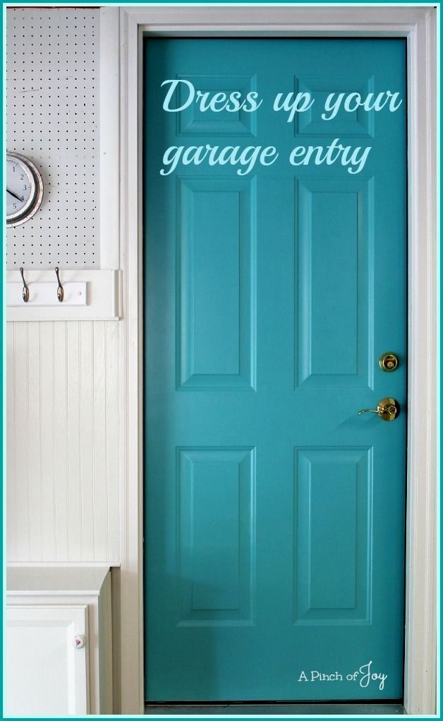 Merveilleux Dress Up Your Garage Entry    A Pinch Of Joy Paint The Door Between Your  Garage And House A Fun And Welcoming Color. #RemodelingGarageIntoRoom