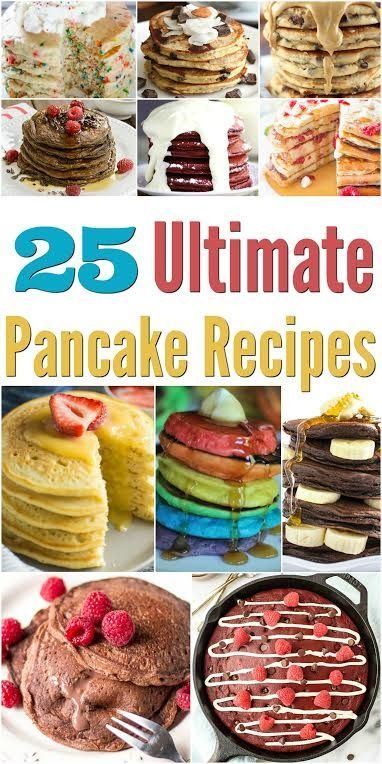 You'll Flip Over These 25 Ultimate Pancake Recipes