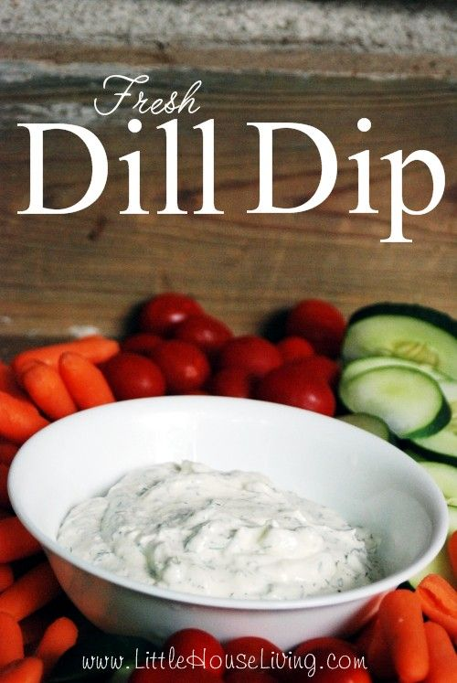 Recipe for Dill Dip - Little House Living