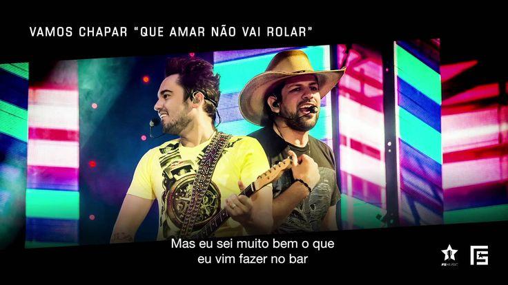 """Fernando & Sorocaba - Vamos Chapar """"que amar não vai rolar""""  [EP Sem Rea..."""