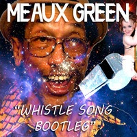 $$$ PLAYED OUT COZ ITS A FULL ON BANGER THO #WHATDIRT $$$ MEAUX GREEN - WHISTLE SONG BOOTLEG [FREE DOWNLOAD] by Meaux Green on SoundCloud