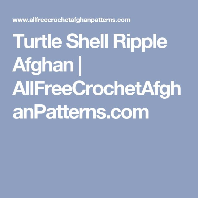 Turtle Shell Ripple Afghan   AllFreeCrochetAfghanPatterns.com