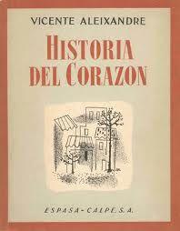 Vicente Aleixandre. Historia del corazón