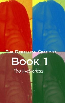 #wattpad #short-story Short Fiction Series. The Rebellion Sessions, Book 1