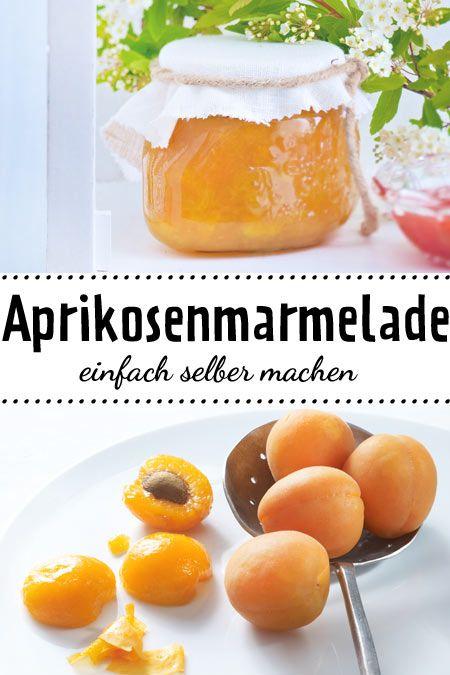 Aprikosenmarmelade – das beste Rezept