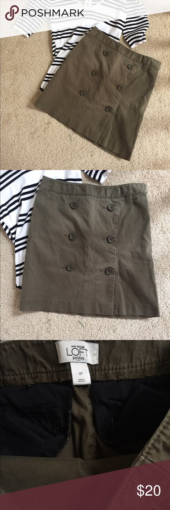Green military style skirt Green, corduroy skirt with button in the front. A size zero petite. Great condition and perfect paired with anything! LOFT Skirts Pencil