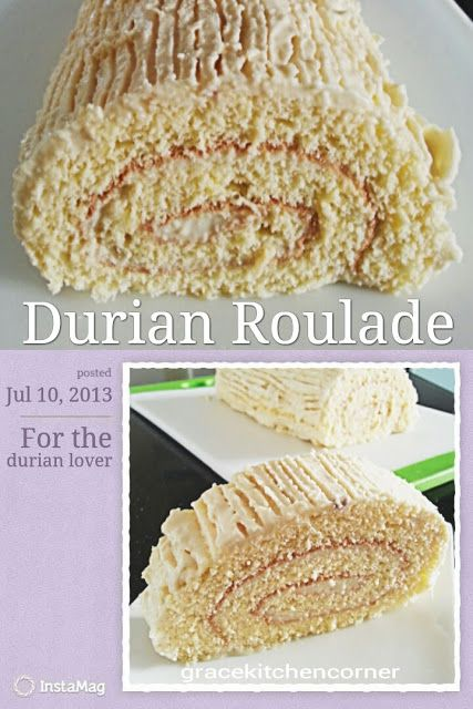 Kitchen Corner: Durian Roulade