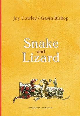 """Snake and lizard"", by Joy Cowley - Two very different creatures learn the give and take of friendship in these warm and funny stories set in the desert. Snake is elegant, calm, and a little self centred; Lizard is exuberant and irrepressible. Join them as they see past their differences to become firm friends."