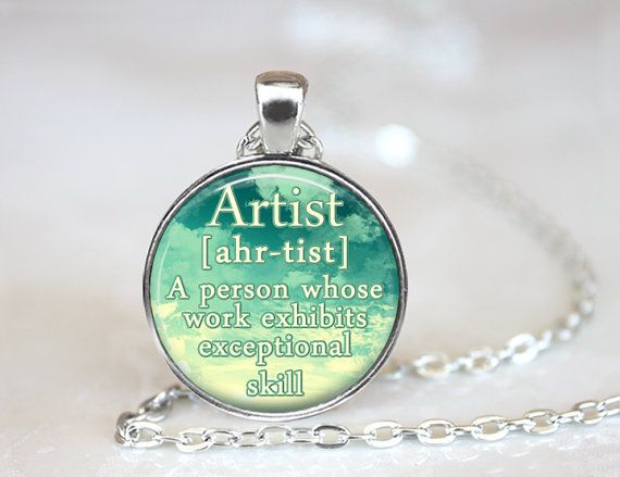 Artist Necklace Gift For Artist Definition Pendant Artist Jewelry Sky Blue Artist Quote Necklace Gifts For Artists Definition Jewelry Gift