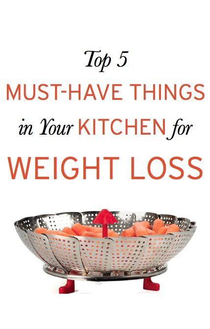 What are the 5 must-have things in your kitchen for weight loss