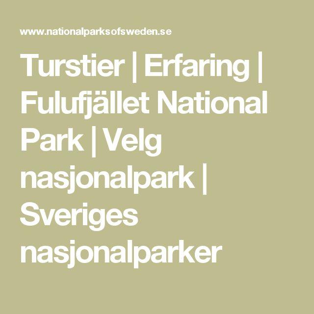 Turstier |  Erfaring |  Fulufjället National Park |  Velg nasjonalpark |  Sveriges nasjonalparker