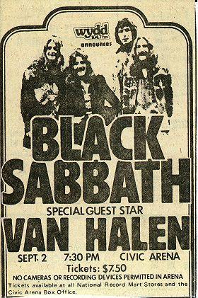 1978 Tour — Black Sabbath Online    un 05 1978BirminghamOdeon TheatreVan HalenAborted show, due to PA failure. Rescheduled for 6/12/78.    It was worth the wait!