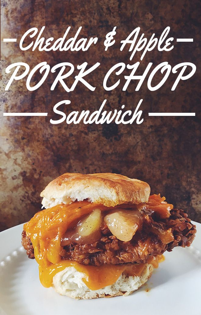 apple pie cheddar pork chop sandwich