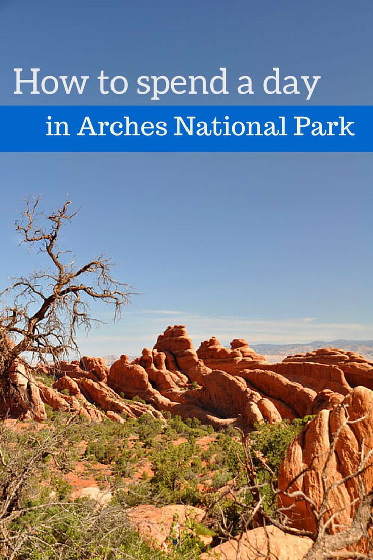 How to spend a day in Arches National Park -> incl. hiking suggestions, where to see the sunset and how to avoid the heat!