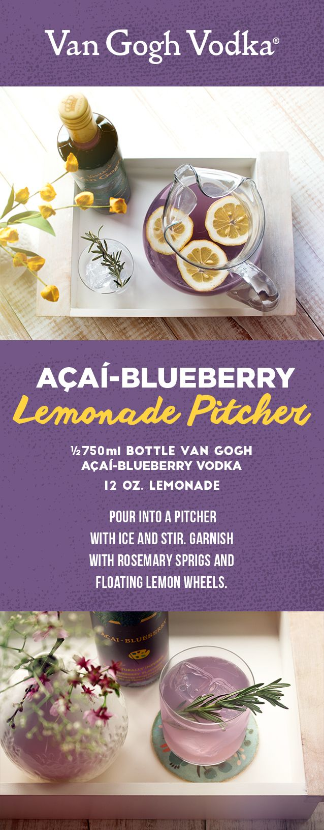 Impress at your next party with just a bottle of Van Gogh Açai-Blueberry Vodka and lemonade. Simply mix, pour and serve!