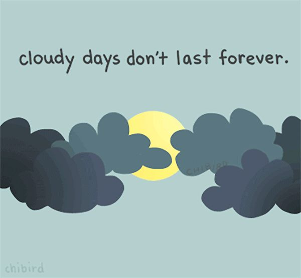 Quote: Cloudy days dont last forever - wekosh.com #stylishhipsters #quotes #motivation