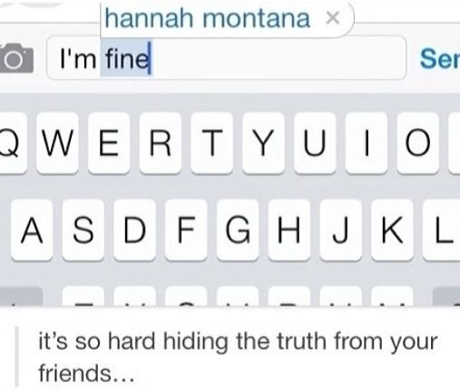 My phone knows my biggest secret IM HANNA MONTANA!!!!