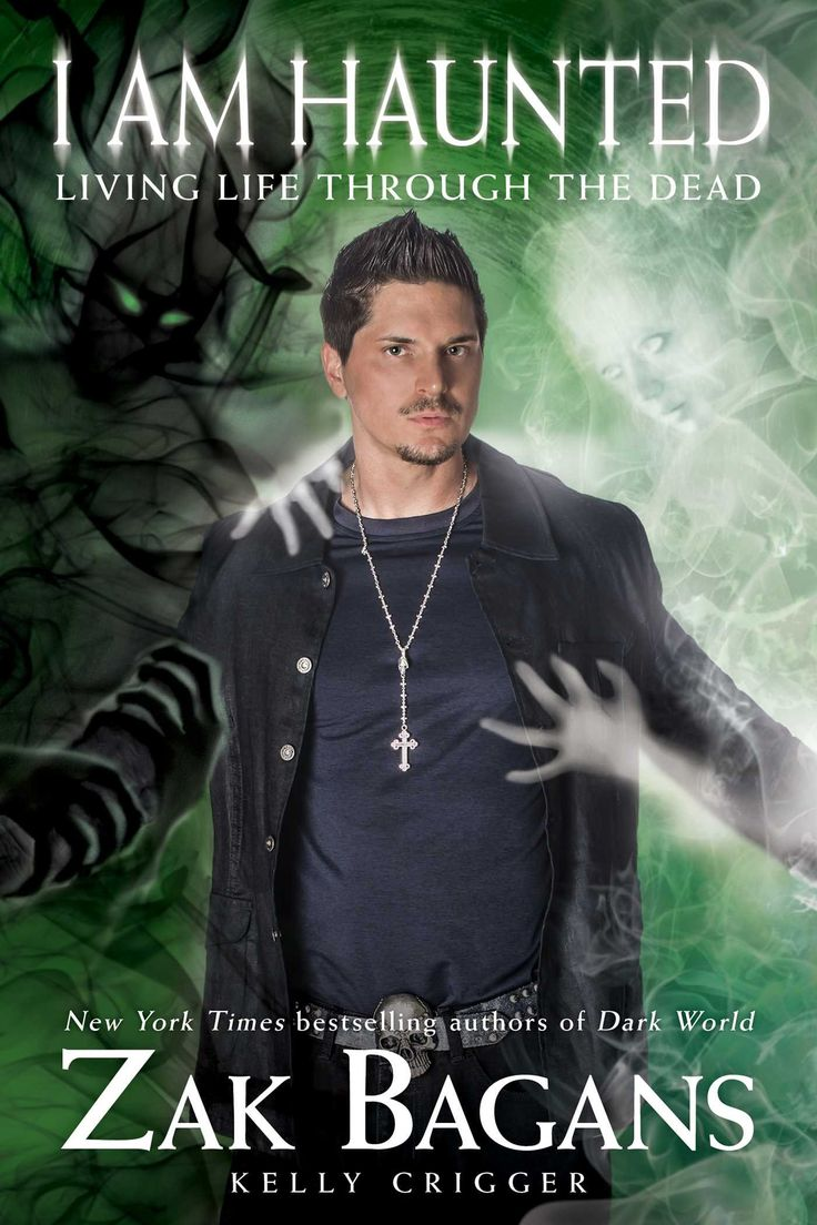 I am Haunted: Living Life Through the Dead: Zak Bagans, Kelly Crigger: 9781628600612: Amazon.com: Books