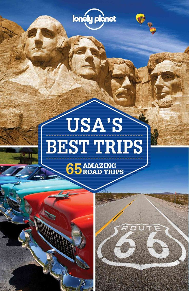 Lonely Planet USA's Best Trips: 52 Amazing Road Trips