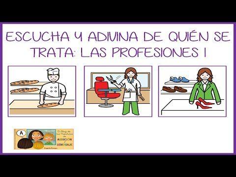 Escucha y adivina de quién se trata: Las profesiones I. - YouTube