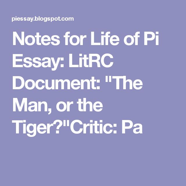 literary essay life of pi Life of pi essay in yann martel's life of pi , the main character is pi patel, a 16-year-old indian boy stranded on a lifeboat in the pacific ocean who is trying to discover who he is.