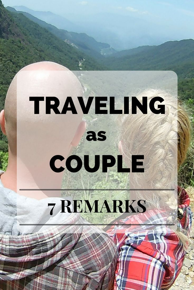 Traveling as a couple has its ups and downs but it can be the best experience ever! Read our experiences about traveling as a couple #backpacking #travelcouple #travelblog