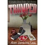TRUMPED (Langley Chase Bridge Club Mysteries) (Kindle Edition)By Ann Jenkins Lee