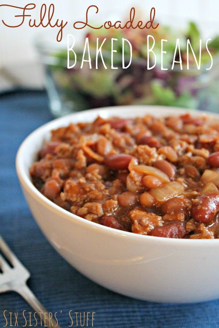 Fully Loaded Baked Beans - If you have a BBQ coming up, then you have to try these!! From SixSistersStuff.com