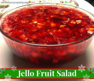 Extremely Easy Couponing: Jello Fruit Salad Recipe - used strawberry and cherry jello