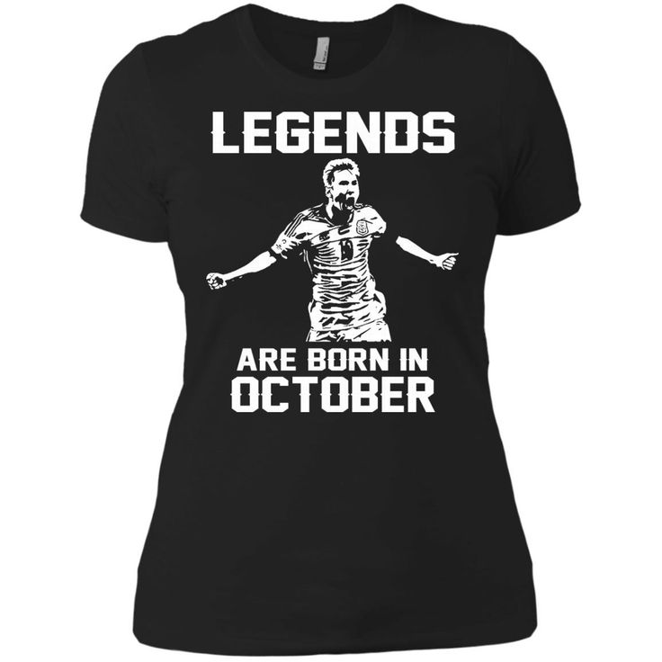 Lionel Mess T-shirts Legends Are Born In October Hoodies Sweatshirts