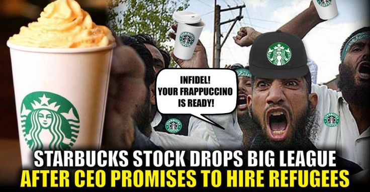 BREAKING : Starbucks Stock Drops BIG LEAGUE After CEO Promises to Hire Refugees – TruthFeed