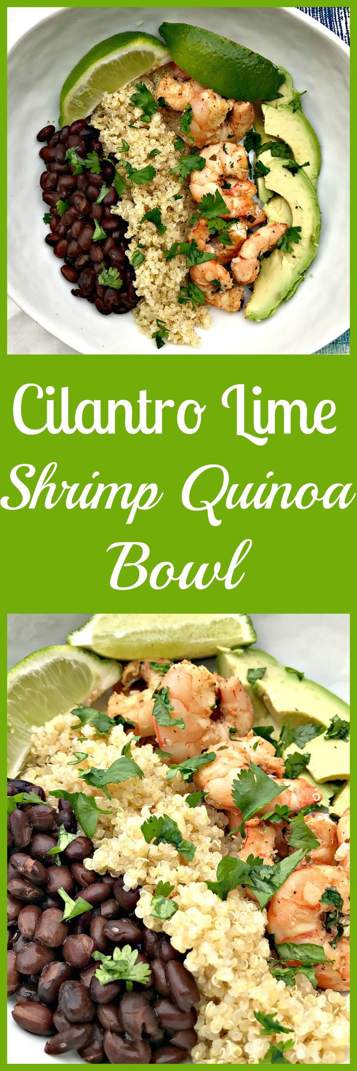 Cilantro Lime Shrimp Quinoa Bowl: Juicy cilantro lime shrimp quinoa bowl with black beans and fresh avocado
