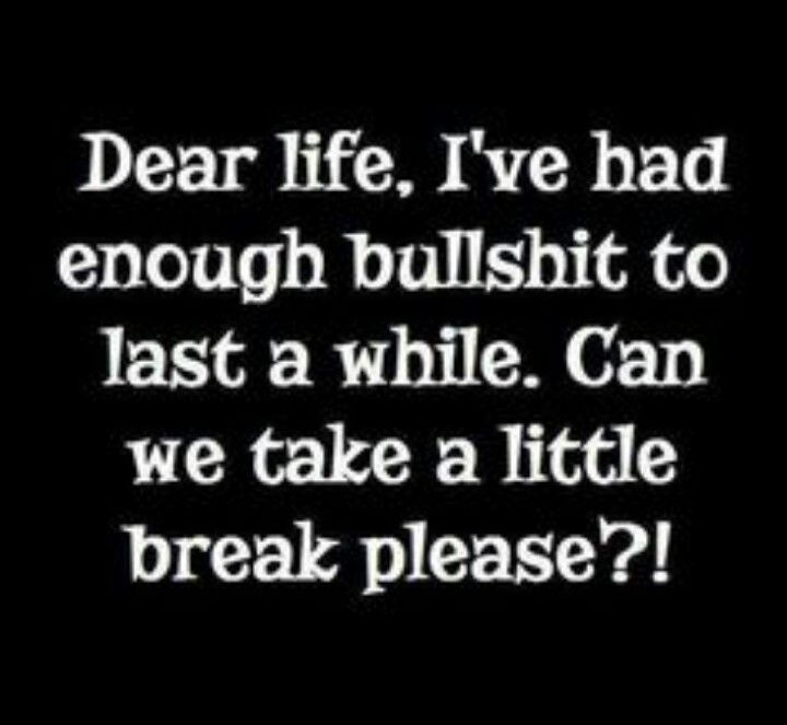 ...sometimes enough...is enough... .... Seriously!!