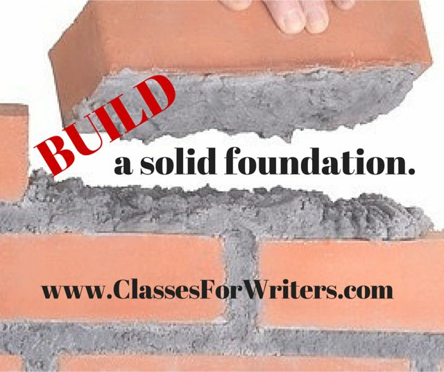 Build a solid foundation for your writing and your writing business.