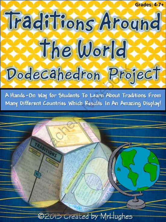"""Traditions Around the World Dodecahedron Project from MrHughes on TeachersNotebook.com (26 pages)  - Traditions Around the World is a wonderful way for your students to explore and learn about other countries/cultures and compare and contrast them to their own.  This can be used as a """"Christmas Around the World"""" project (which is how I use it),"""