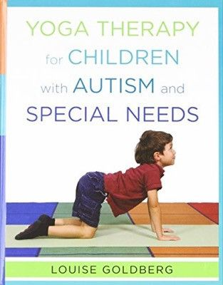 A how-to manual for yoga with kids in classrooms and therapeutic setti | Special Needs Project
