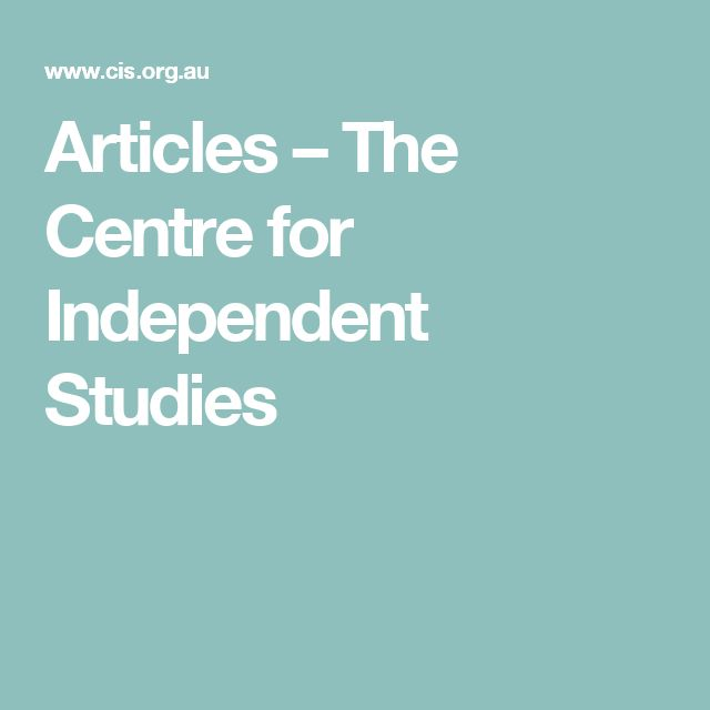 Articles – The Centre for Independent Studies