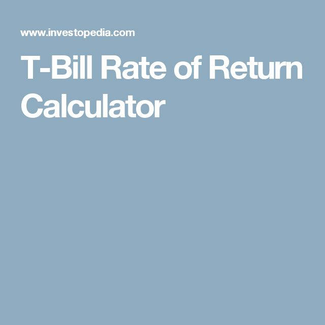T-Bill Rate of Return Calculator