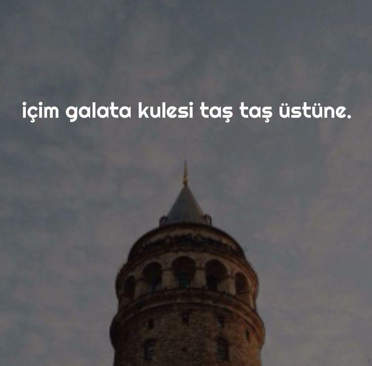 İçim Galata Kulesi, taş taş üstünde.  #sözler #anlamlısözler #güzelsözler…
