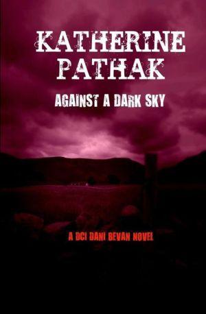 Against a Dark Sky