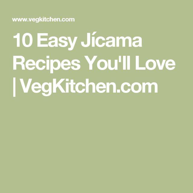 10 Easy Jícama Recipes You'll Love   VegKitchen.com