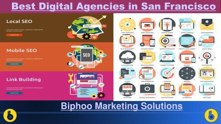 digital marketing solutions in San Francisco, San Francisco best seo agency http://www.slideserve.com/biphoomarketingsolutions/san-francisco-best-smo-services-best-seo-services-in-san-francisco