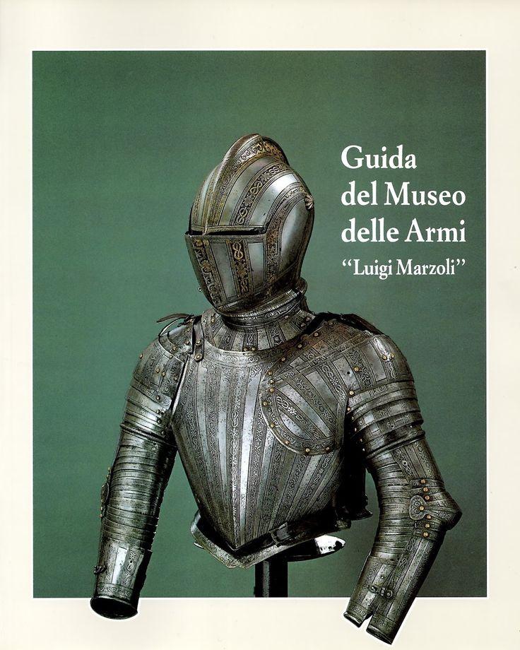 """Guida del Museo delle Armi """"Luigi Marzoli"""", di Francesco Rossi. Una recensione: http://1496.gabrieleomodeo.it/2016/04/recensione-guida-del-museo-delle-armi.html"""