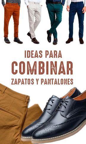 Te mostramos cómo combinar tus Zapatos con el Pantalón adecuado