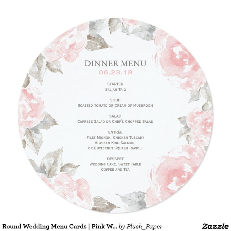 Round Wedding Menu Cards | Pink Watercolor Roses Elegant and romantic round wedding dinner menu card design features blush and pewter gray custom text that is framed by a border of soft pink roses with green / gray leaves. Flowers have a beautiful watercolor painted appearance.