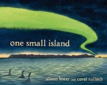 Information Book.  In One Small Island, Alison Lester and Coral Tulloch bring us the story of this remote and precious World Heritage Site. Together they explore the island's unique geological beginnings, discovery and degradation at the hands of humans, and the battle to restore it today.