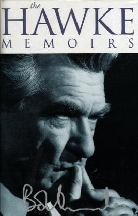 Bob Hawke - The Hawke Memoirs