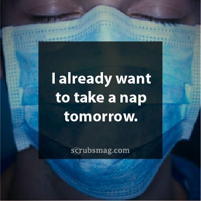 #Nurses. Thought this very thing many a clinical day, week before test, 40 page public health paper. Starting my residency this summer!! :)