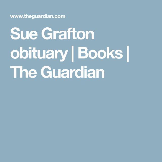 Sue Grafton obituary   Books   The Guardian